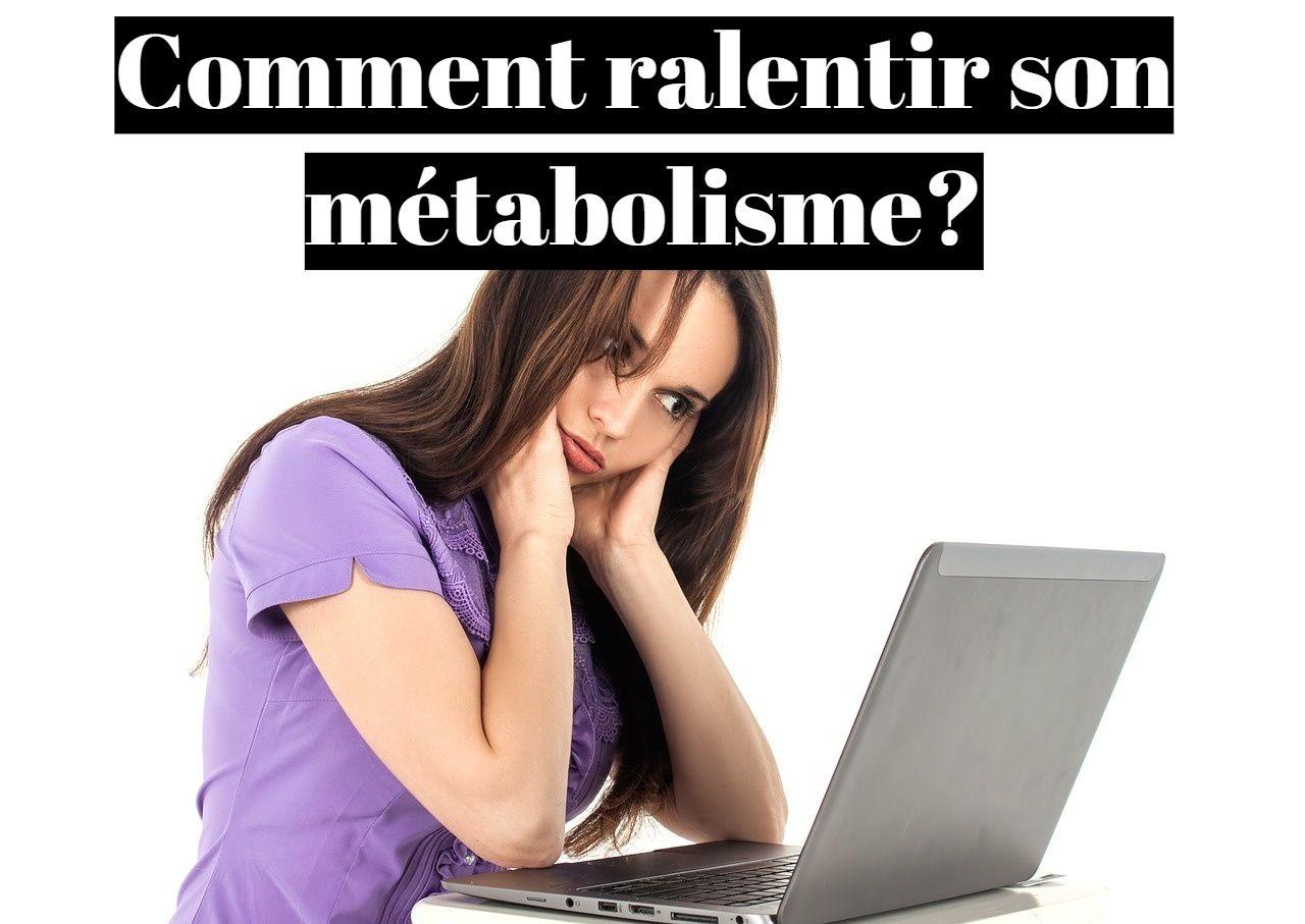 Comment ralentir son métabolisme (stress)?